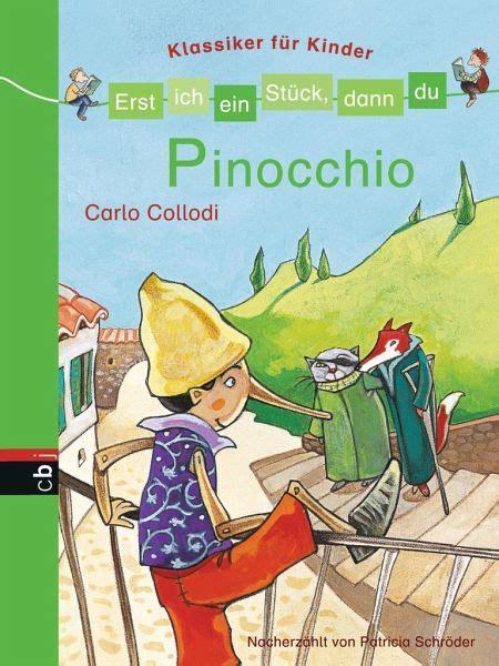 Pinocchio  Erst Ich Ein Stück, Dann Du Klassiker Für