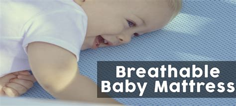 breathable baby mattress the best breathable baby mattress for your baby babydotdot
