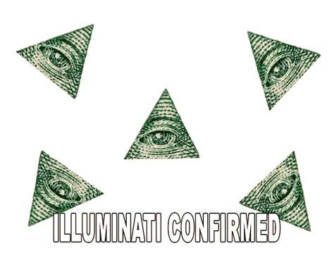 Illuminati Memes - illuminati confirmed the illuminati know your meme