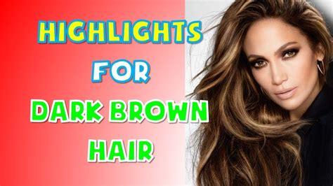 40+ Best Highlights For Dark Brown Hair Women 2018 2019