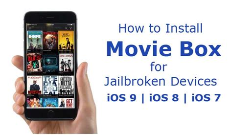 how to install moviebox on iphone how to install moviebox on jailbroken devices ios 7 8 9