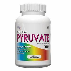V For Value  Health Benefits Of Pyruvate Supplements