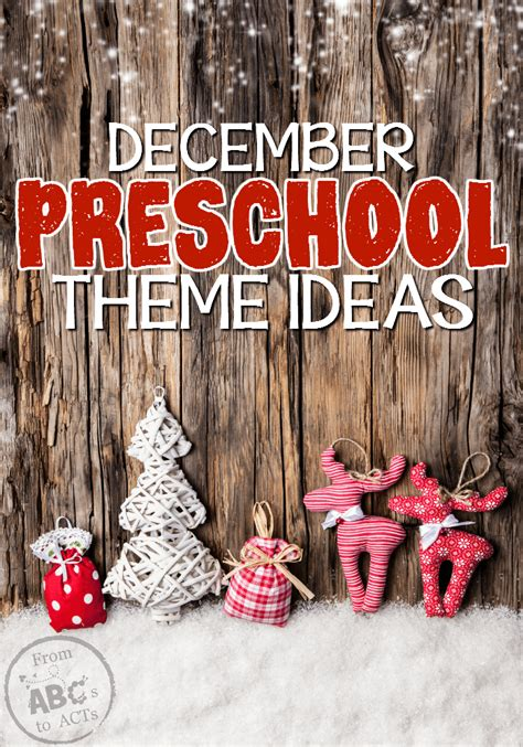 december preschool themes from abcs to acts 824 | December Preschool Themes on From ABCs to ACTs