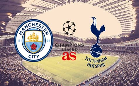 Manchester city vs Tottenham, line ups, predictions ...