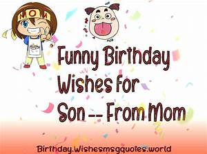 Funny Birthday Wishes For Son From