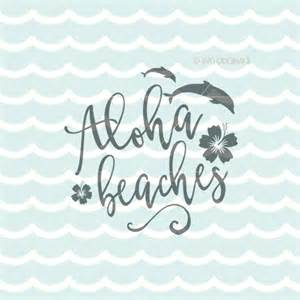 Aloha Beaches Svg File