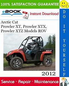 Best  U2606 U2606 2012 Arctic Cat Prowler Xt  Prowler Xtx  Prowler Xtz Models Rov  Recreational Off