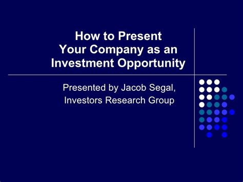 present  company   investment opportunity