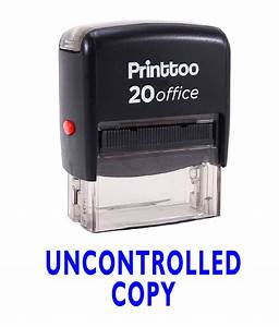 Printtoo uncontrolled copy self inking rubber stamp office for Uncontrolled document stamp