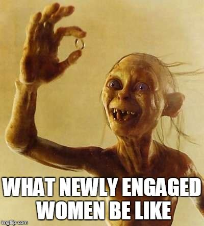 Engagement Meme - gollum wedding meme
