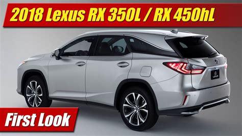 First Look 2018 Lexus Rx 350l  Rx 450hl Testdriventv