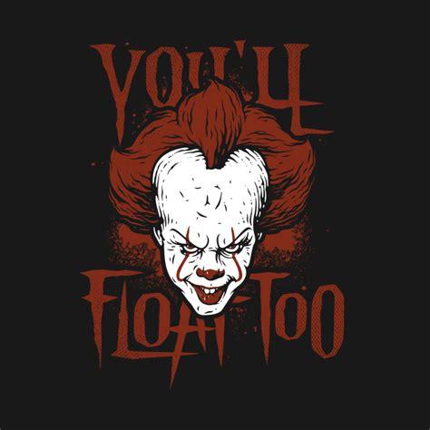 YOU'LL FLOAT TOO - Halloween - Pillow   TeePublic