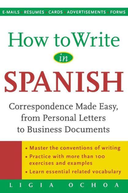 write  spanish correspondence  easy