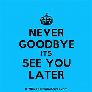 Time To Say Good Bye | www.pixshark.com - Images Galleries ...