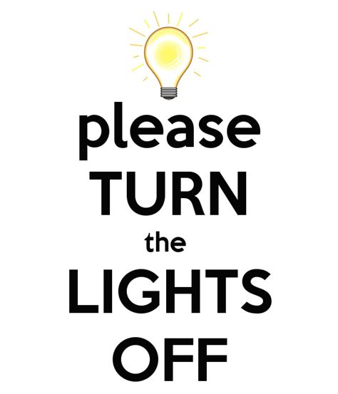 turn off the lights please turn the lights off keep calm and carry on image