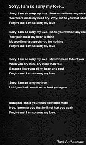 Sorry, I Am So Sorry My Love... Poem by Ravi Sathasivam ...