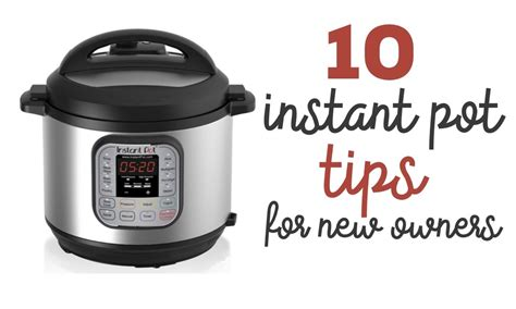 10 Instant Pot Tips For New Owners  R We There Yet Mom?