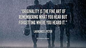 Laurence J. Pet... Peter J Laurence Quotes