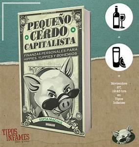 Pequeno Cerdo Capitalista Inversiones Para Hippies Yuppies Y Bohemios