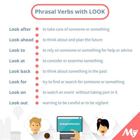 24 Simple Phrasal Verbs With Look