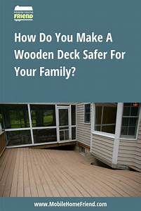 Are Mobile Home Wood Decks Dangerous