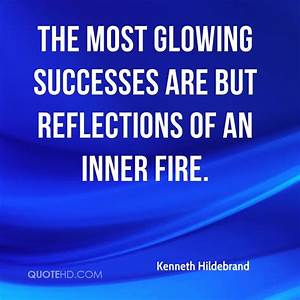 Kenneth Hildebr... Glow On Face Quotes