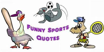 Quotes Funny Sports Football Short Sayings Inspirational