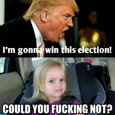Funny Election Memes - please don t