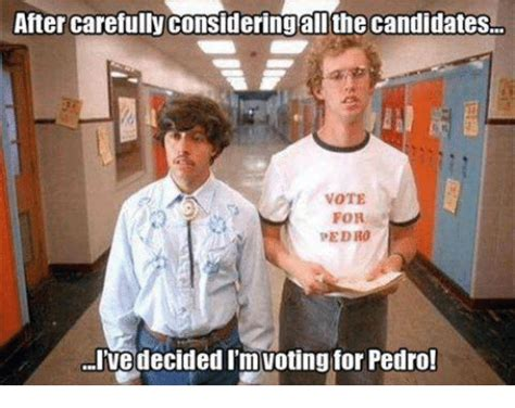 Vote For Pedro Meme - 25 best memes about vote for pedro vote for pedro memes