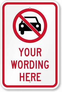 custom no parking signs personalize your own signs online With no parking signs template
