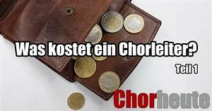 Was Kostet Ein Heizkörper : was kostet ein chorleiter eine wichtige frage f r jeden chor ~ Buech-reservation.com Haus und Dekorationen