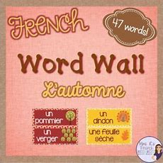 French Fall Vocabulary Word Wall Mur De Mots L'automne  Foreign Languagesbilingual French