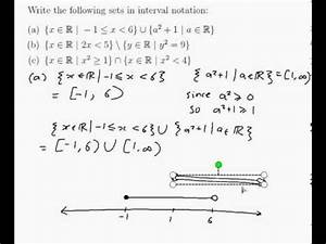 EXAMPLE: Writing sets of numbers in interval notation ...