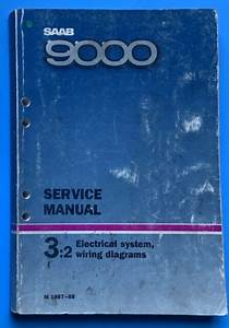 Saab 9000 1987 1988 Service Manual 3 2 Electrical Systems