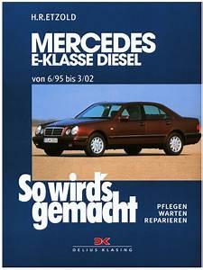 Mercedes W210 Fiche Technique : revue technique w210 essence et diesel de juin 95 mars 2002 ~ Medecine-chirurgie-esthetiques.com Avis de Voitures
