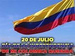 Día de la Independencia de Colombia - 20 Julio 2018 - YouTube