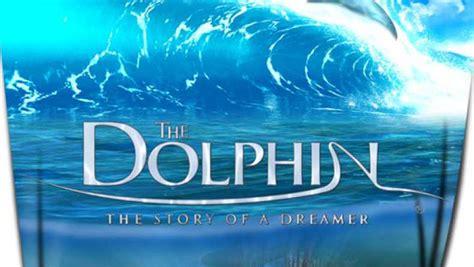 dolphin story   dreamer  traileraddict