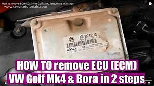How To Remove Ecu  Ecm  Vw Golf Mk4  Jetta  Bora In 2