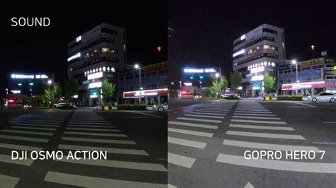 dji osmo action  gopro hero  night  light comparison  youtube