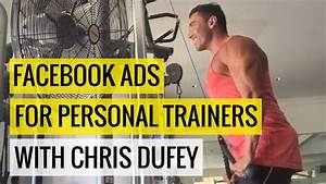 Facebook Ad Training For Personal Trainers with Chris ...