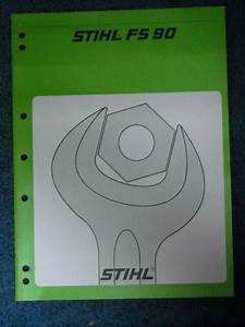 Service Manual For Stihl Fs 90 Brush Cutter For Sale Online