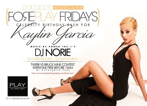 Foreplay Fridays Presents Kaylin Garcia's Celebrity