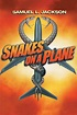 Snakes on a Plane (2006) - Rotten Tomatoes