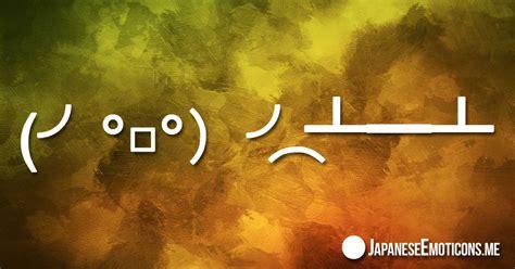table flipping japanese emoticons kaomoji emoji dongers