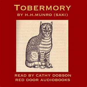 Listen to Tobermory by Hector Hugh Munro a K a Saki at Audiobooks