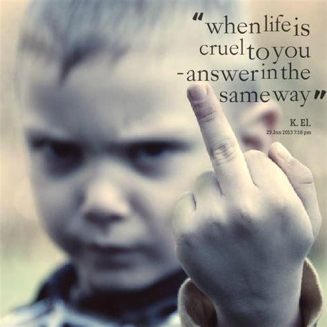 people  cruel quotes quotesgram