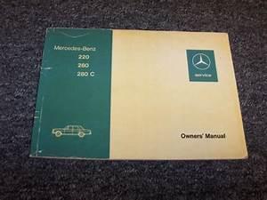1974 Mercedes Benz 220 280 280c Original Owner Owner U0026 39 S