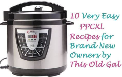 cooker pressure power xl recipes easy recipe manual cooking pot thisoldgal instant gal ribs electric broth bone spare cook instructions
