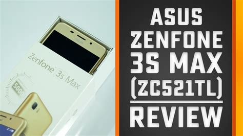 zenfone 3s max review zc521tl android 7 0 nougat 5000 mah battery