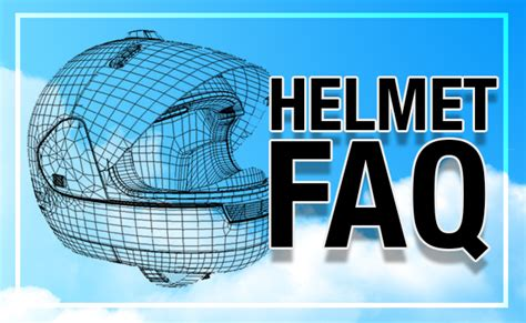 Motorcycle Helmet Faqs